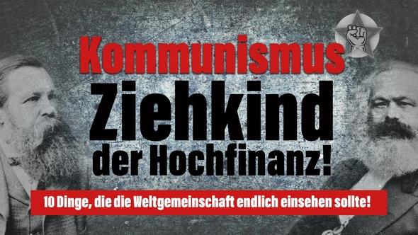 Kommunismus – Ziehkind der Hochfinanz!